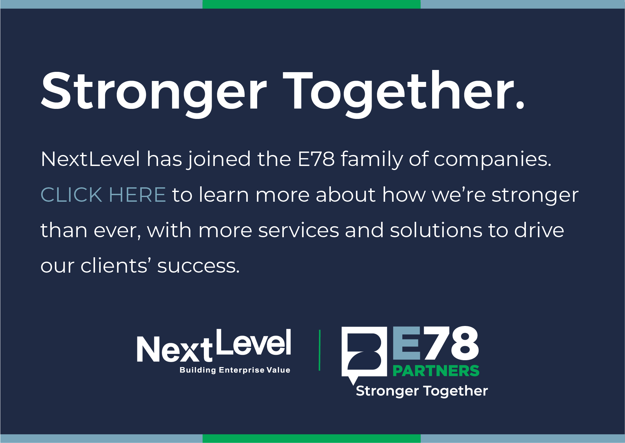 NextLevel and E78 are Stronger Together